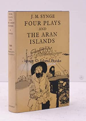 Four Plays and The Aran Islands. Edited with an Introduction by Robin Skelton. [Worlds Classics ...