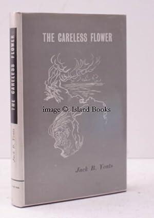 The Careless Flower. NEAR FINE COPY IN UNCLIPPED DUSTWRAPPER: Jack Butler YEATS
