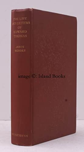 The Life and Letters of Edward Thomas. By John Moore. ESTHER MEYNELL'S COPY: Edward THOMAS). (...