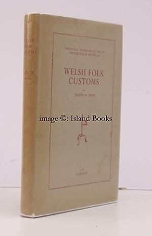 Welsh Folk Customs [Second Edition]. elsh Folk Customs [Second Edition].: T.M. OWEN
