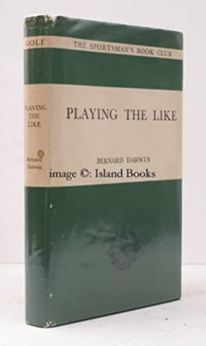 Playing the Like [Sportsman's Book Club edition]. NEAR FINE COPY IN UNCLIPPED DUSTWRAPPER: ...