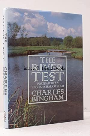 The River Test. Portrait of an English Chalk Stream. FINE COPY IN UNCLIPPED DUSTWRAPPER: Charles ...