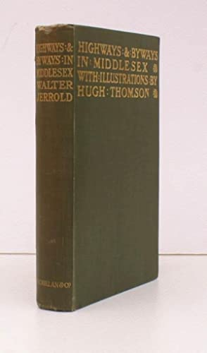 Highways and Byways in Middlesex. With Illustrations by Hugh Thomson.: Hugh THOMSON). W. JERROLD
