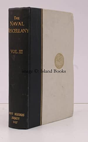 The Naval Miscellany. Volume III [this volume only] .: W.G. PERRIN (ed.)