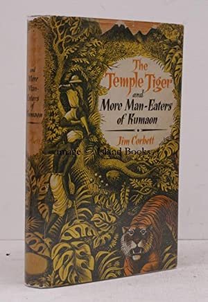 The Temple Tiger and more Man-Eaters of Kumaon. [Second Impression].: Jim CORBETT