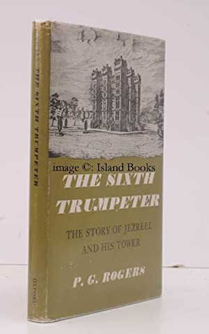 The Sixth Trumpeter. The Story of Jezreel and his Tower.: P.G. ROGERS