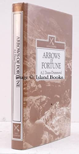 Arrows of Fortune. NEAR FINE COPY IN UNCLIPPED DUSTWRAPPER: Anthony DEANE-DRUMMOND