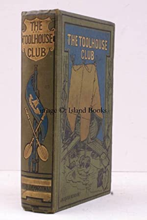 A Record of the Toolhouse Club. Together with an Account of the Great Excursion. Illustrated by J.P...
