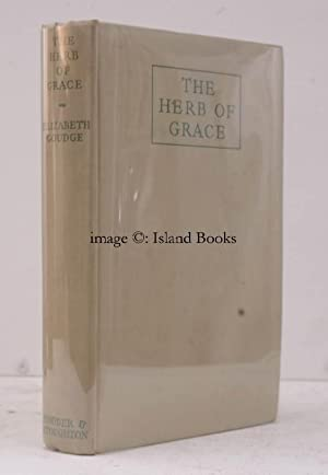 The Herb of Grace. BRIGHT, CLEAN COPY: Elizabeth GOUDGE