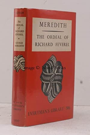The Ordeal of Richard Feverel. [Introductory Note by Ernest Rhys]. SOLE EDITION IN EVERYMAN: George...