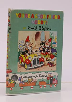 You're a Good Friend Noddy!. [Illustrated by Robert Tyndall and Robert Lee. Noddy Book 16].