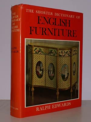 The Shorter Dictionary of English Furniture from the Middle Ages to the Late Georgian Period. [...