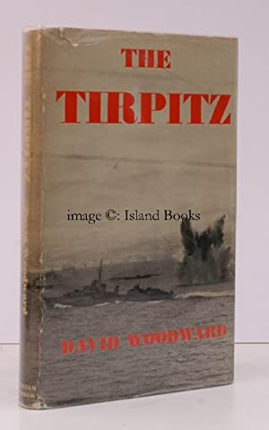 The Tirpitz. The Story, including the Destruction of the 'Scharnhorst', of the Campaigns ...
