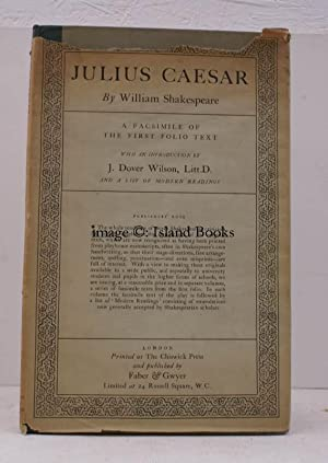 Julius Caesar. A Facsimile of the First: William SHAKESPEARE
