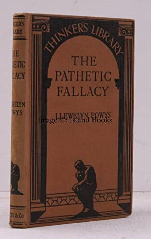 The Pathetic Fallacy. A Study of Christianity. [Thinker's Library edition].: Llewelyn POWYS