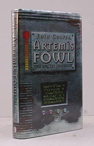Artemis Fowl and the Arctic Incident. SIGNED PRESENTATION COPY IN UNCLIPPED DUSTWRAPPER: Eoin ...