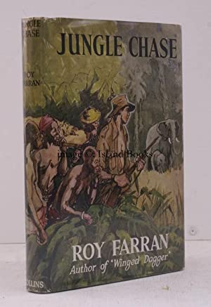 Jungle Chase. SIGNED COPY IN UNCLIPPED DUSTWRAPPER: Roy FARRAN