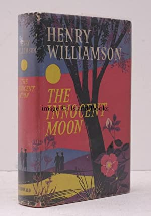 The Innocent Moon. [A Chronicle of Ancient Sunlight, 9].: Henry WILLIAMSON