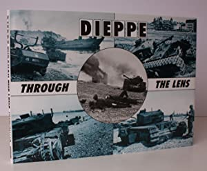 Dieppe through the Lens of the German War Photographer. FINE COPY IN DUSTWRAPPER: Hugh G HENRY, Jr ...
