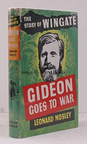 Gideon goes to War. [The Story of Orde Wingate]. NEAR FINE COPY IN UNCLIPPED DUSTWRAPPER: General ...