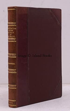 Illustrations of the Author of Waverley. Being Notices and Anecdotes of real Characters, Scenes, ...