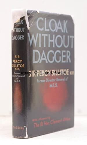Cloak without Dagger. [Foreword by C. . Attlee].: Percy SILLITOE