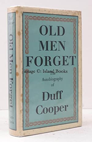 Old Men Forget. The Autobiography of Duff Cooper (Viscount Norwich). [Seventh Impression]. BRIGHT ...