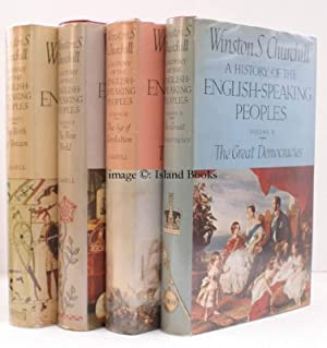 A History of the English-Speaking Peoples. NEAR FINE SET IN UNCLIPPED DUSTWRAPPERS: Winston S. ...