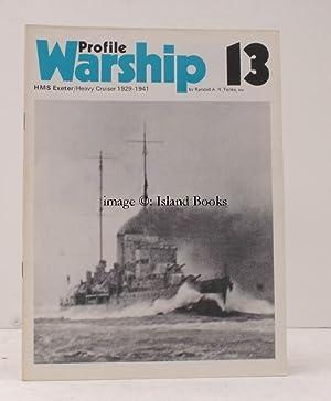 Warship Profile 13: HMS Exeter. HMS Exeter.: Randall A.R. TONKS