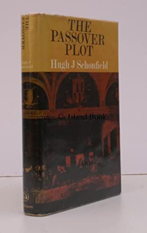 The Passover Plot. New Light on the History of Jesus.: Hugh J. SCHONFIELD