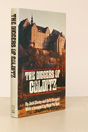 The Diggers of Colditz. Foreword by Major P.R. Reid.: Jack CHAMP and Colin BURGESS