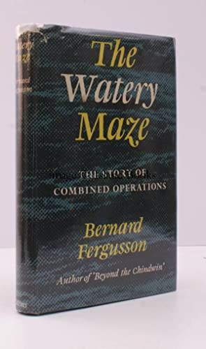 The Watery Maze. The Story of Combined Operations.: Bernard FERGUSSON