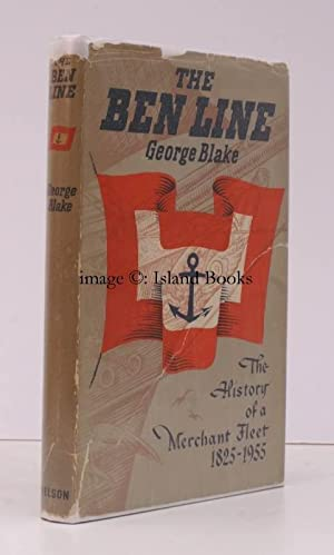 The Ben Line. The History of Wm. Thomson & Co. of Leith and Edinburgh, and of the Ships owned and...