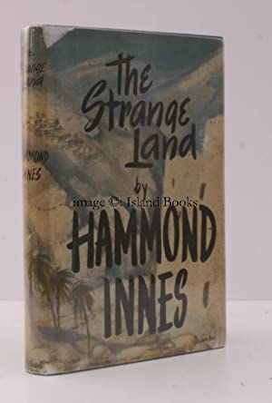 The Strange Land. BRIGHT, CLEAN COPY IN UNCLIPPED DUSTWRAPPER: Hammond INNES