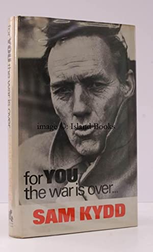 For You the War is Over. [Second Edition]. IN UNCLIPPED DUSTWRAPPER: Sam KYDD