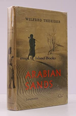 Arabian Sands. IN UNCLIPPED DUSTWRAPPER: Wilfred THESIGER