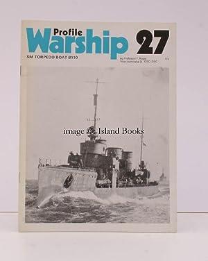 Warship Profile 27: SM Torpedo Boat B110. SM Torpedo Boat B110.: Friedrich RUGE