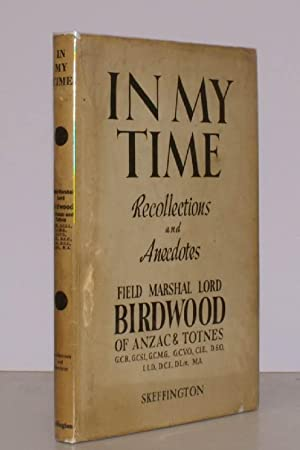 In my Time. Recollections and Anecdotes. [Second Edition]. IN UNCLIPPED DUSTWRAPPER