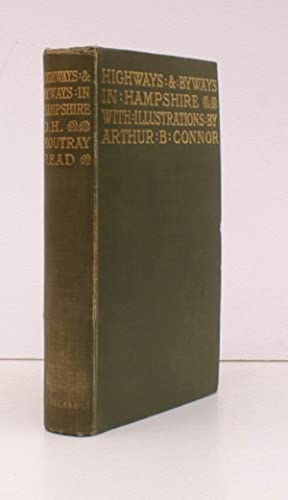 Highways and Byways in Hampshire. With Illustrations by Arthur B. Connor. BRIGHT, CLEAN COPY: D.H.M...