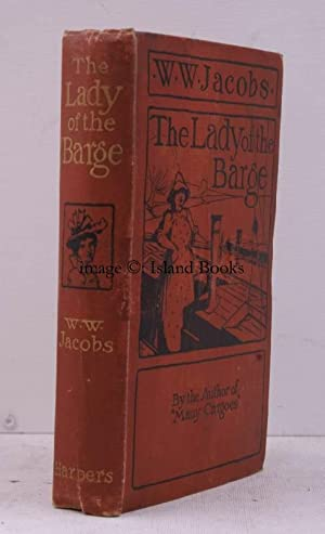 The Lady of the Barge. [Illustrated by M. Greiffenhagen and J. Sullivan].: W.W. JACOBS