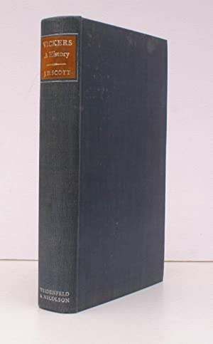Vickers. A History. BRIGHT, CLEAN COPY: VICKERS, Ltd.). J.D. SCOTT