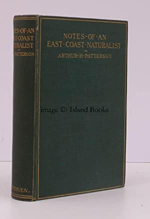 Notes of an East Coast Naturalist. A Series of Observations made at odd Times during a Period of ...