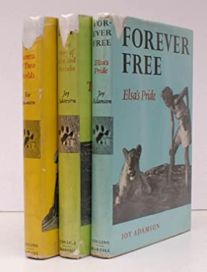 The Born Free trilogy complete, comprising] Born Free [with] Living Free [ with] Forever Free. THE ...