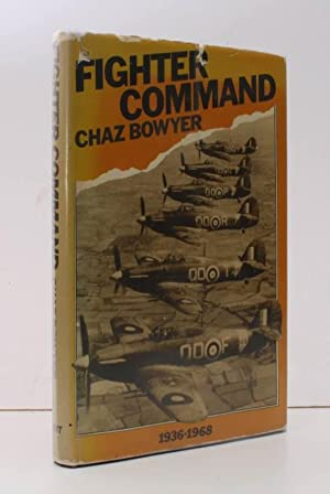 Fighter Command 1936-1968. BRIGHT, CLEAN COPY IN: Charles BOWYER
