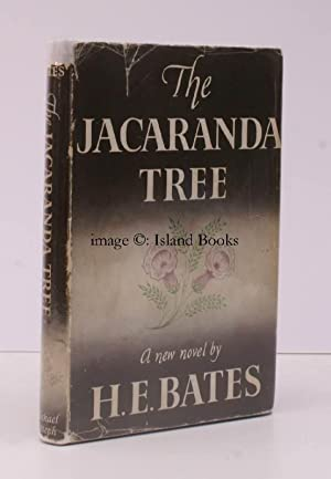 The Jacaranda Tree. IN UNCLIPPED DUSTWRAPPER: H.E. BATES
