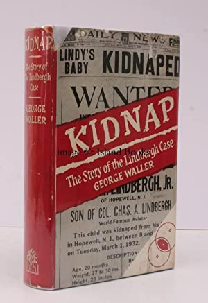 Kidnap. The Story of the Lindbergh Case. IN UNCLIPPED DUSTWRAPPER