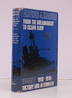 From the Dreadnought to Scapa Flow. The Royal Navy in the Fisher Era, 1904-1919. Volume V [only]. ...