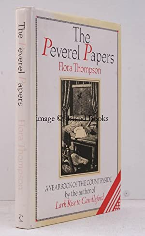 The Peverel Papers. A Yearbook of the: Flora THOMPSON