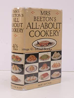 Mrs. Beeton's All About Cookery. New Edition. NEAR FINE COPY IN UNCLIPPED DUSTWRAPPER: Mrs. ...