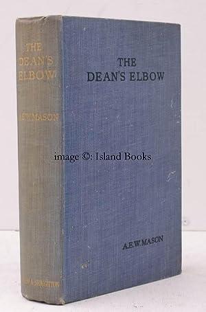 The Dean's Elbow.: A.E.W. MASON